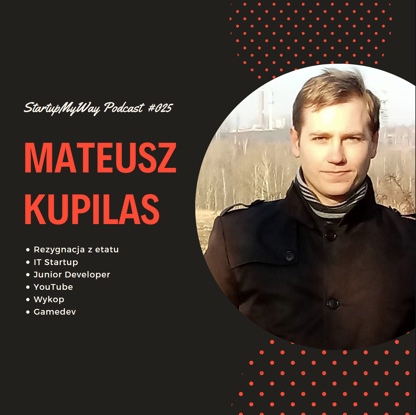 Podcast z Mateuszem Kupilasem